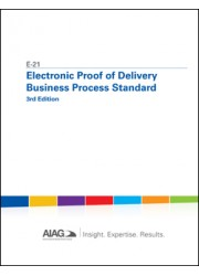 E-21 Electronic Proof of Delivery Business Process Standard - 3rd Edition: 2016