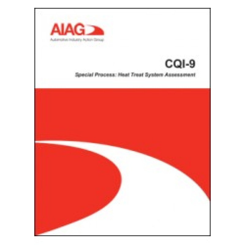 Aiag rolls out cqi-9, 3rd edition controls service, inc.