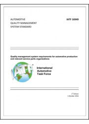 IATF 16949 Quality management system requirements for automotive production and relevant service parts organisations 1st Edition, 1 October 2016