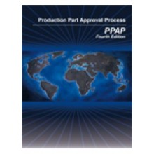 Production Part Approval Process (PPAP) 4th Edition: 2006