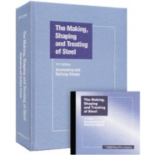 The Making, Shaping, and Treating of Steel, 11th Edition, Steelmaking and Refining