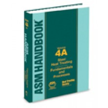 ASM Handbook Volume  4A: Steel Heat Treating Fundamentals and Processes