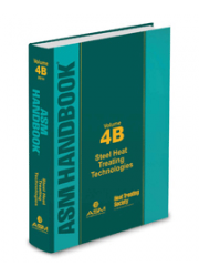 ASM Handbook Volume  4B: Steel Heat Treating Technologies
