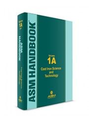 ASM Handbook, Volume 1A: Cast Iron Science and Technology