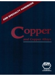 ASM Specialty Handbook : Copper and Copper Alloys
