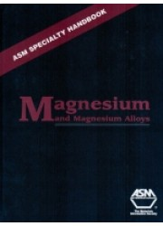 ASM Specialty Handbook : Magnesium and Magnesium Alloys