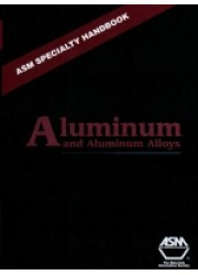 ASM Specialty Handbook : Aluminum and Aluminum Alloys