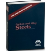 ASM Specialty Handbook : Carbon and Alloy Steels