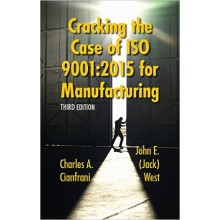 Cracking the Case of ISO 9001:2015 for Manufacturing, 3rd Edition