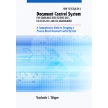 How to Establish a Document Control System for Compliance with ISO 9001:2015, ISO 13485:2016, and FDA Requirements
