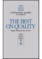 The Best on Quality : Targets,Improvements,Systems, IAQ Book Series Vol. 8