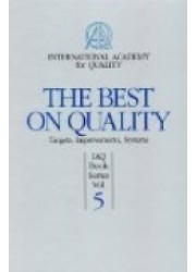 The Best on Quality : Targets,Improvements,Systems, IAQ Book Series Vol. 5