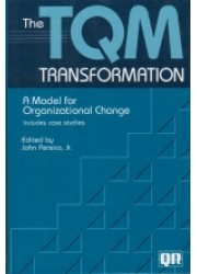 The TQM Transformation: A Model for Organizational Change