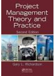 Project Management Theory and Practice, 2nd Edition