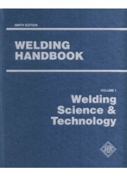 WELDING HANDBOOK VOLUME 1 - WELDING SCIENCE & TECHNOLOGY 9TH EDITION