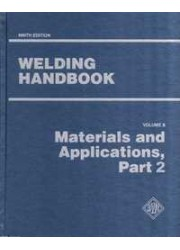 WELDING HANDBOOK VOLUME 5 - MATERIALS AND APPLICATIONS PART 2 9TH EDITION