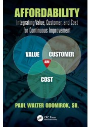 Affordability: Integrating Value, Customer, and Cost for Continuous Improvement