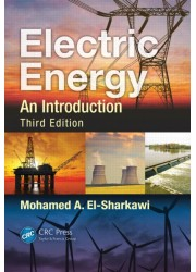Electric Energy: An Introduction, Third Edition
