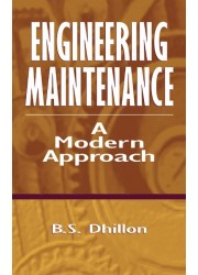 Engineering Maintenance: A Modern Approach
