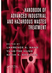 Handbook of Advanced Industrial and Hazardous Wastes Treatment