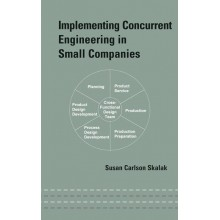 Implementing Concurrent Engineering in Small Companies