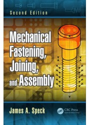 Mechanical Fastening, Joining, and Assembly 2nd Edition