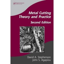Metal Cutting Theory and Practice 2nd Edition