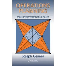 Operations Planning: Mixed Integer Optimization Models