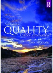 Quality: A Critical Introduction Fourth Edition