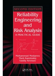Reliability Engineering and Risk Analysis: A Practical Guide 2nd Edition