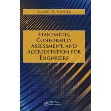 Standards Conformity Assessment, and Accreditation for Engineers