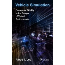 Vehicle Simulation: Perceptual Fidelity in the Design of Virtual Environments
