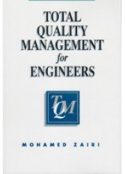 Total Quality Management for Engineers