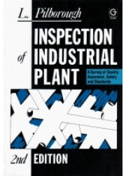 Inspection of Industrial Plant : A Survey of Quality Assurance, Safety & Standards, 2nd Edition