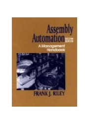 Assembly Automation, Second Edition A Management Handbook