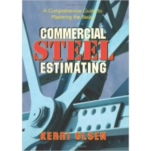 Commercial Steel Estimating : A Comprehensive Guide to Mastering the Basics