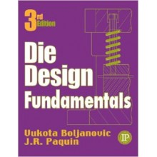 Die Design Fundamentals, 3rd Edition