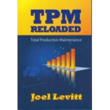 TPM Reloaded : Total Productive Maintenance