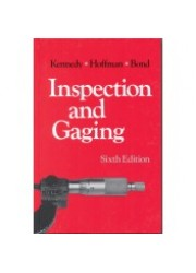 Inspection and Gaging, Sixth Edition
