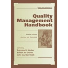 Quality Management Handbook : 2nd Edition, Revised and Expanded