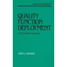 Quality Function Deployment : A Practitioner's Approach