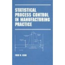 Statistical Process Control in Manufacturing Practice