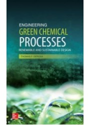 Engineering Green Chemical Processes : Renewable and Sustainable Design