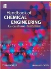 Handbook of Chemical Engineering Calculations 4th Edition