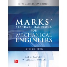 Marks' Standard Handbook For Mechanical Engineers, 12th Edition