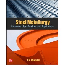 Steel Metallurgy Properties, Specifications and Applications