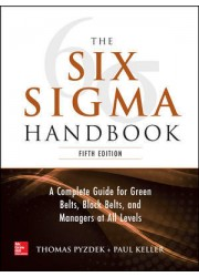 The Six Sigma Handbook, 5th Edition: A Complete Guide for Green Belts Black Belts and Managers at all Levels