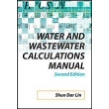 Water and Waste water Calculations Manual, 2nd EdItion