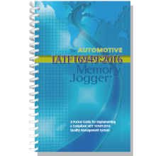 The Automotive IATF 16949: 2016 Memory Jogger : A pocket Guide for Implementing a compliant  IATF 16949 Quality Management System