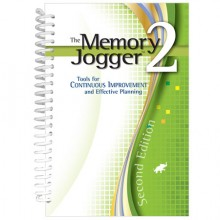 The Memory Jogger 2  Tools for Continuous Improvement and Effective Planning 2nd Edition - 2016